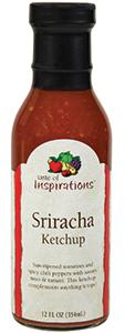 Taste Of Inspirations Sriracha Ketchup