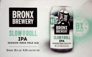 Bronx Slow Your Roll Session IPA